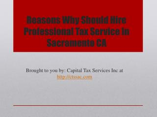 Reasons Why Should Hire Professional Tax Service In Sacramento CA
