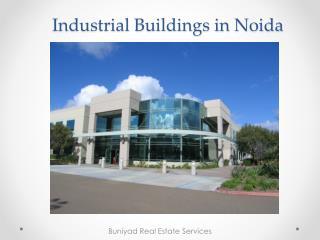 Government approved Industrial buildings in Noida