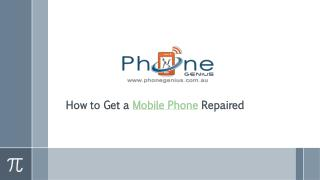 How to Get a Mobile Phone Repaired