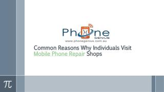 Common Reasons Why Individuals Visit Mobile Phone Repair Shops