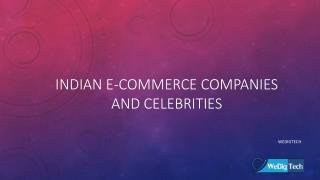 Indian E-Commerce companies and Celebrities