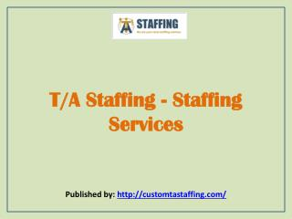 T/A Staffing-Staffing Services