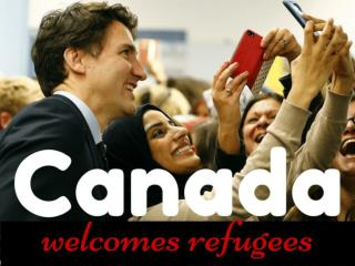 Canada welcomes refugees