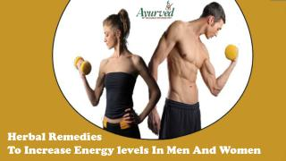 Herbal Remedies To Increase Energy levels In Men And Women