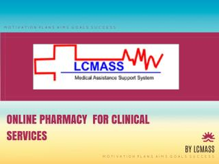 Online Pharmacy For Clinical Services
