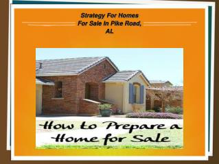 How To Prepare Homes for Sale in Pike Road, AL