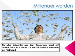 Wie werde ich Millionaer