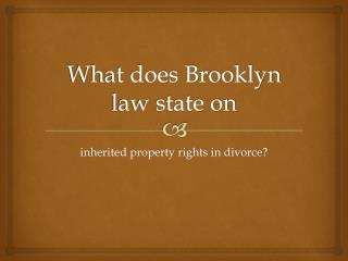Regarding Money & Property I Inherited During The Marriage Must It Be Shared