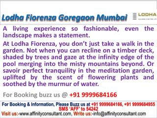 Lodha Group Fiorenza @09999684166 Apartment Goregaon Mumbai