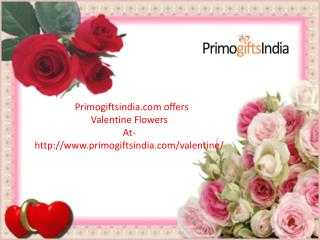 Primogiftsindia.com/Valentine now offers Valentine flowers delivery online to surprise your loved ones at Attractive Pri