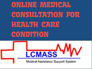 Online Medical Consultation For Health Care Condition