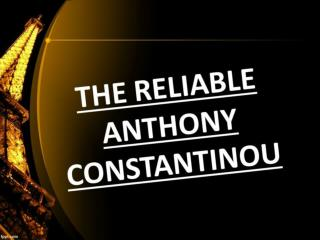 THE RELIABLE ANTHONY CONSTANTINOU UPDATES