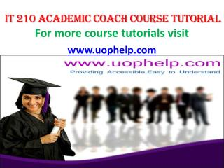 IT 210   Academic Coach/uophelp