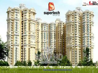Supertech Romano 2/3 Bhk Apartment at Noida