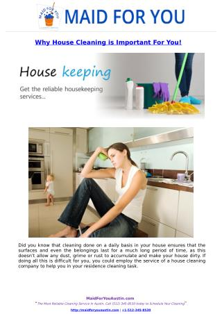 Why House Cleaning is Important For You