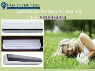 Call 9818934934 Uma Enterprises for best price AC dealers in Noida