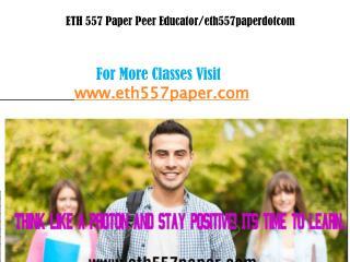 ETH 557 Paper Peer Educator/eth557paperdotcom