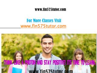 FIN 575 Tutor Peer Educator/fin575tutordotcom