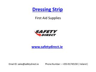 Newest Dressing Strip in Ireland at SafetyDirect.ie