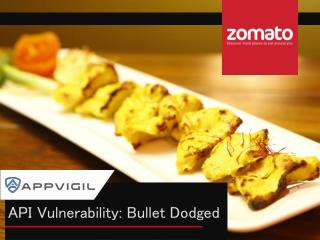 Appvigil app vulnerability scanners for zomato