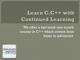 Learn C,C with Continued Learning