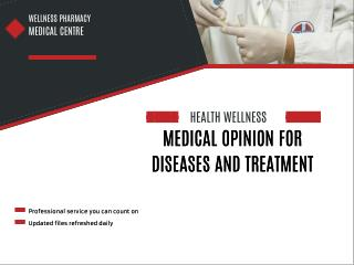 Medical Opinion For Diseases And Treatment