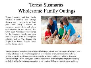 Teresa Susmaras trip to to the Brookfield Zoo