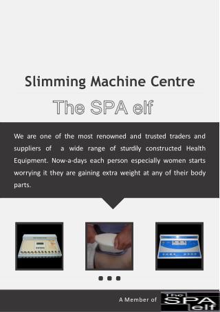 Slimming Machine Centre - TheSpaElf