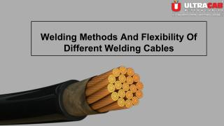 Different types of welding methods and welding cables