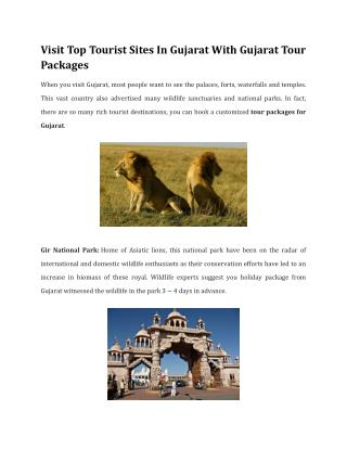 Visit Top Tourist Sites In Gujarat With Gujarat Tour Packages