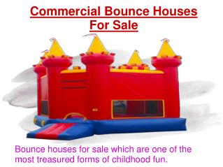 Bounce houses, bouncy houses, inflatable bouncers for sale - PPT