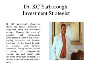 Dr. KC Yarborough Investment Strategist
