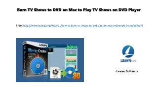 Burn tv shows to dvd on mac to play tv shows on dvd player