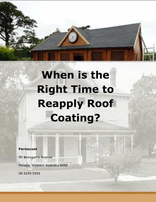 When is the Right Time to Reapply Roof Coating?