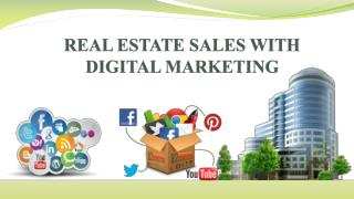 REAL ESTATE SALES WITH DIGITAL MARKETING