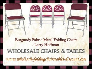 Burgundy Fabric Metal Folding Chairs - Larry Hoffman