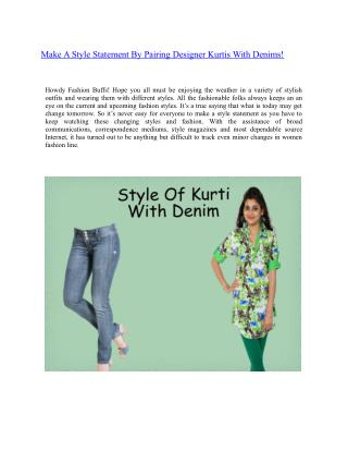 Make A Style Statement By Pairing Designer Kurtis With Denims!