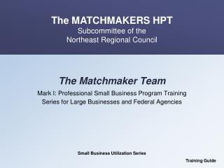 The Matchmaker Team