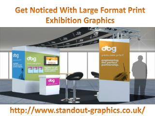 Get Noticed With Large Format Print Exhibition Graphics