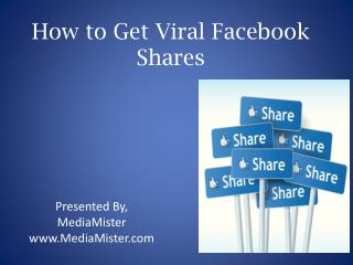 How to Get Viral Facebook Shares