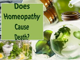 Does Homeopathy Cause Death?