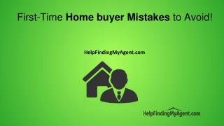 The Top Three Common First-Time Homebuyer Mistakes to Avoid