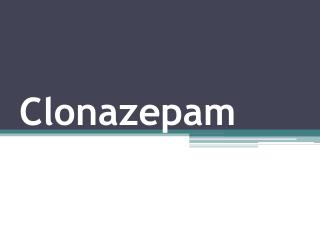 Clonazepam Uses and Side Effects