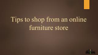 Tips to shop from an online furniture store