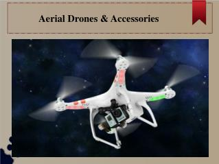 Aerial Drones & Accessories