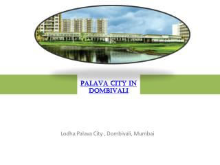 Palava City elegant Project launched in Dombivali Mumbai