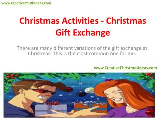 Christmas Activities - Christmas Gift Exchange