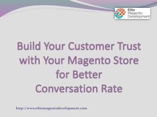 Build Your Customer Trust with Your Magento Store for Better Conversation Rate