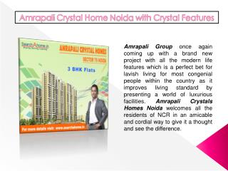 Amrapali Crystals Home Noida with Crystal Features