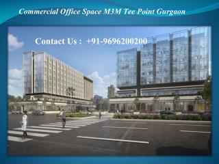 Commercial Office Space m3m tee Point in sector 65 Gurgaon